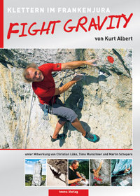 Kurt Albert / Fight Gravity