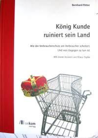 """""""König Kunde ruiniert sein Land"""""""