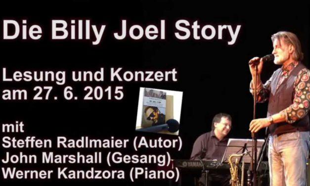 Die Billy Joel Story mit Steffen Radlmaier, John Marshall und Werner Kandzora bei den 17. Werkstatt-Tagen  am 27. Juni