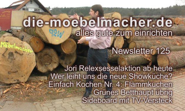 Newsletter 125:  Österliche Erscheinung, Jori-Relax-Aktion, grüne Küche und Ihre neue Showküche, TV-Versteck-Sideboard, Flammkuchen