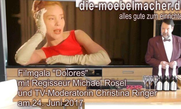 """Noch können wir weitere Ideen für die Filmgala """"Dolores"""" am 24. Juni 2017 aufnehmen"""
