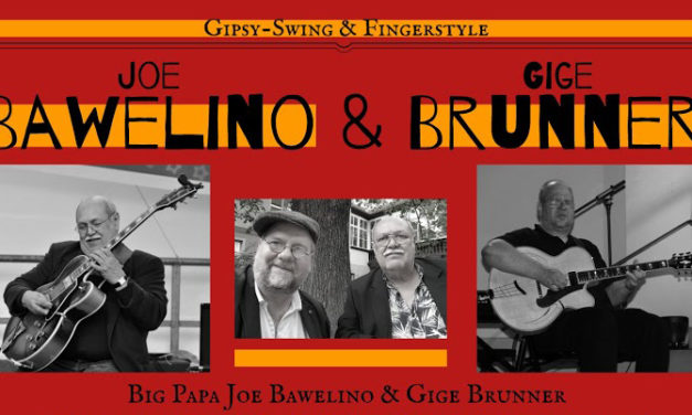 """Big Papa"" Joe Bawelino & ""Gige"" Brunner"